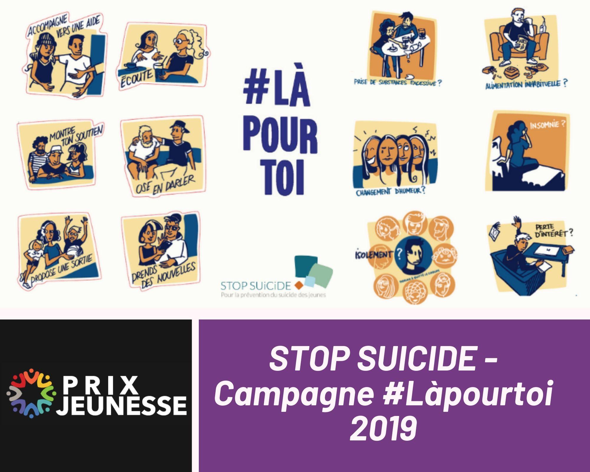 Candidat  STOP SUICIDE - Campagne #Làpourtoi 2019