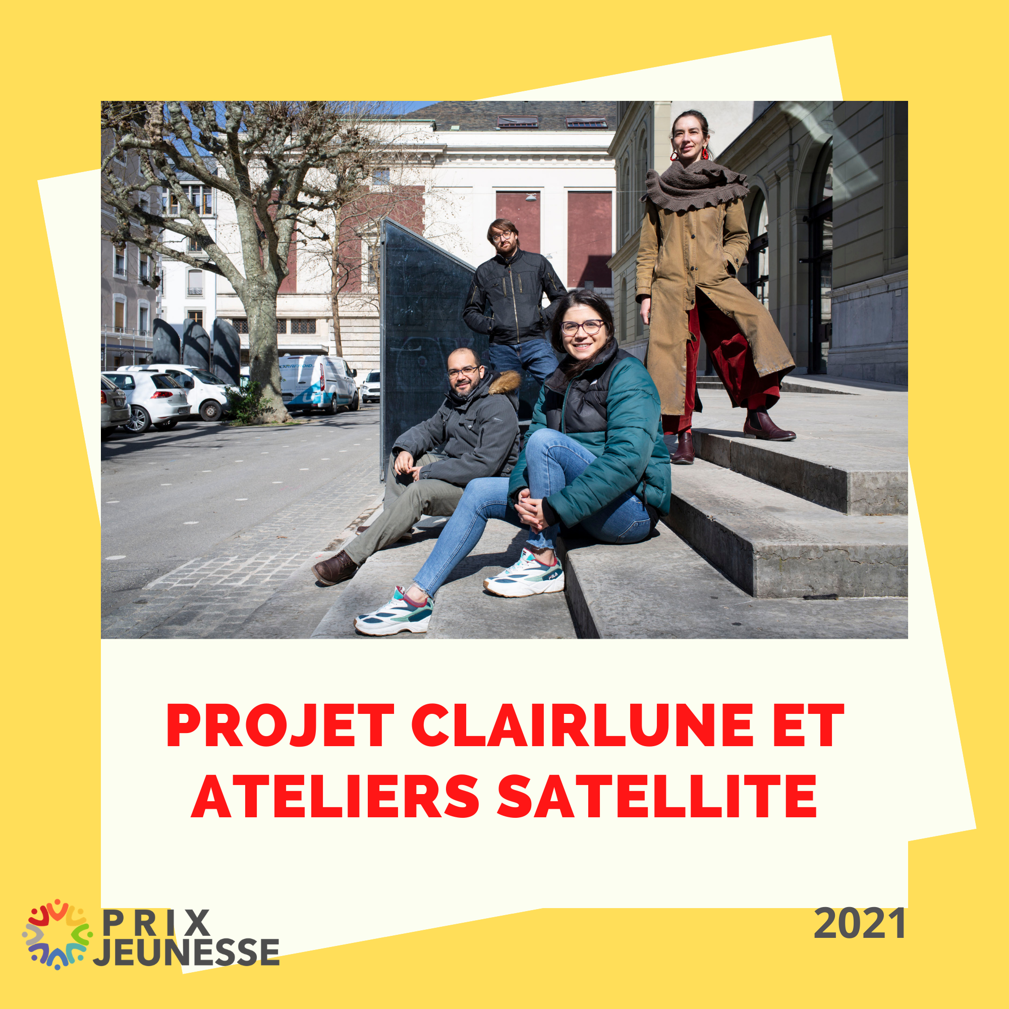 Candidat  Projet ClairLune et ateliers Satellite